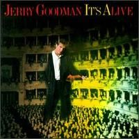 Jerry Goodman - I´ts Alive CD (album) cover
