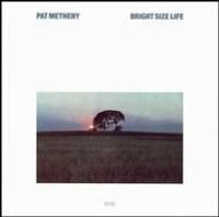 Pat Metheny - Bright Size Life CD (album) cover
