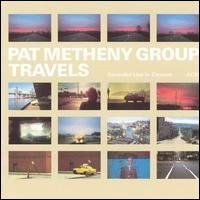Pat Metheny - Travels CD (album) cover