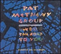 Pat Metheny - The Road To You CD (album) cover