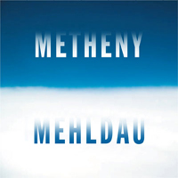 Pat Metheny - Metheny Mehldau CD (album) cover