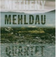 Pat Metheny - Quartet (with Brad Mehldau) CD (album) cover