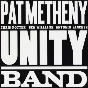 Pat Metheny - Unity Band CD (album) cover