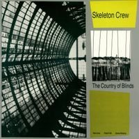 Skeleton Crew - The Country Of Blinds CD (album) cover