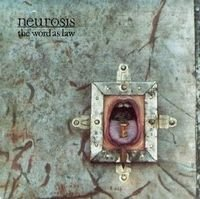 Neurosis - The Word As Law CD (album) cover