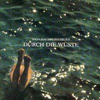 Hans Joachim Roedelius - Durch Die Wuste CD (album) cover