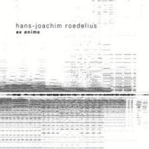 Hans Joachim Roedelius - Ex Animo CD (album) cover