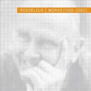 Hans Joachim Roedelius - Works (1968-2005) CD (album) cover