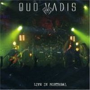 QUO VADIS - Live In Montreal CD album cover