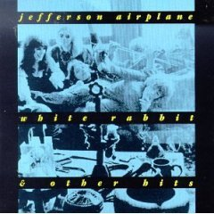 Jefferson Airplane - White Rabbit & Other Hits CD (album) cover