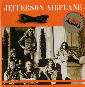 Jefferson Airplane - Jefferson Airplane ('i Miti Musica' Series) CD (album) cover