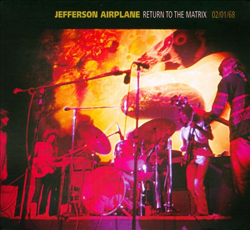 Jefferson Airplane - Return To The Matrix - 02/01/68 CD (album) cover