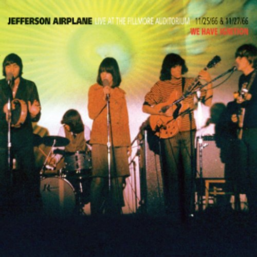 Jefferson Airplane - Live At The Fillmore Auditorium - We Have Ignition - 11/25/66 & 11/27/66 CD (album) cover