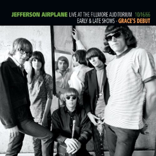 Jefferson Airplane - Live At The Fillmore Auditorium - Early & Late Shows - Grace's Debut - 10/16/66 CD (album) cover