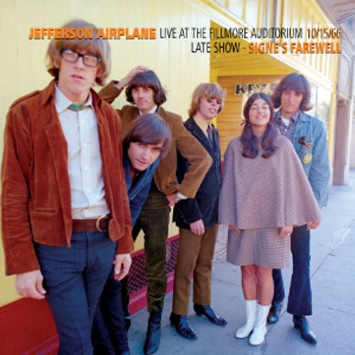 Jefferson Airplane - Live At The Fillmore Auditorium - Late Show - Signe's Farewell - 10/15/66 CD (album) cover