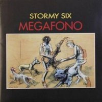 STORMY SIX - Megafono CD album cover