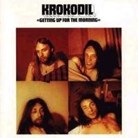 Krokodil - Getting Up For The Morning CD (album) cover