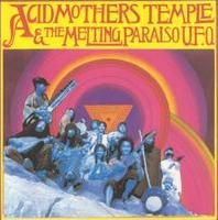 Acid Mothers Temple - Acid Mothers Temple & The Melting Paraiso U.F.O. CD (album) cover