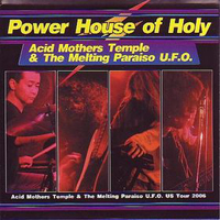Acid Mothers Temple - Power House Of Holy CD (album) cover