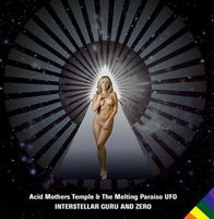 Acid Mothers Temple - Interstellar Guru And Zero CD (album) cover