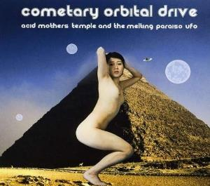Acid Mothers Temple - Cometary Orbital Drive To 2199 CD (album) cover