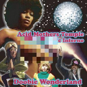 Acid Mothers Temple - Doobie Wonderland CD (album) cover