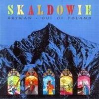 Skaldowie - Krywań Out Of Poland CD (album) cover
