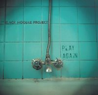 The Black Noodle Project - Play Again CD (album) cover