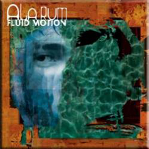 ALARUM - Fluid Motion CD album cover