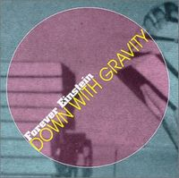Forever Einstein - Down With Gravity CD (album) cover