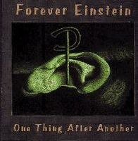 Forever Einstein - One Thing After Another CD (album) cover