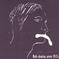 Bardo Pond - Bufo Alvarius, Amen 29:15 CD (album) cover