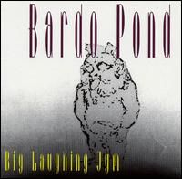 Bardo Pond - Big Laughing Jym CD (album) cover