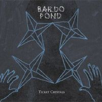 Bardo Pond - Ticket Crystals CD (album) cover