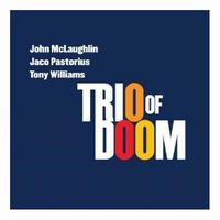 JOHN MCLAUGHLIN - Trio Of Doom CD album cover
