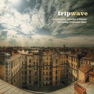 Various Artists (label Samplers) - Trip Wave - A Retrospective Collection Of Russian Psychedelic Progressive Music CD (album) cover