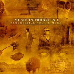 Various Artists (label Samplers) - Music In Progress I: Progressive Rock & More CD (album) cover
