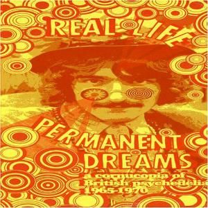 Various Artists (label Samplers) - Real Life Permanent Dreams - A Cornucopia Of British Psychedelia (1965-1970) CD (album) cover
