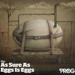 Various Artists (label Samplers) - Prog P26: As Sure As Eggs Is Eggs CD (album) cover