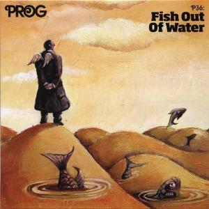 Various Artists (label Samplers) - Prog P36: Fish Out Of Water CD (album) cover