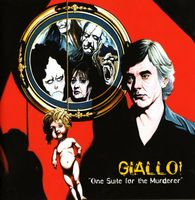 Various Artists (concept Albums & Themed Compilations) - Giallo! One Suite For The Murderer CD (album) cover