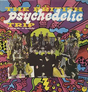 Various Artists (concept Albums & Themed Compilations) - The British Psychedelic Trip 1966-1969 CD (album) cover