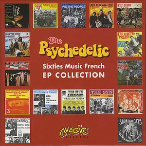 Various Artists (concept Albums & Themed Compilations) - The Psychedelic Sixties Music French Ep Collection CD (album) cover