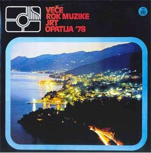 Various Artists (concept Albums & Themed Compilations) - Vece Rock Muzike Jrt - Opatija '78 CD (album) cover
