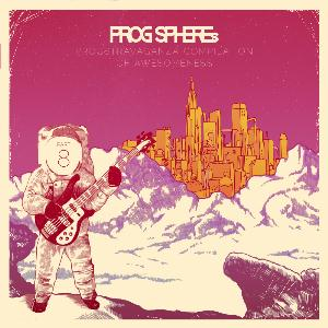 Various Artists (concept Albums & Themed Compilations) - Progsphere's Progstravaganza Compilation Of Awesomeness - Part 8 CD (album) cover