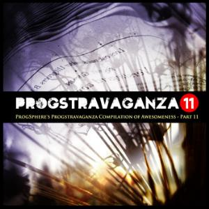 Various Artists (concept Albums & Themed Compilations) - Progsphere's Progstravaganza Compilation Of Awesomeness - Part 11 CD (album) cover