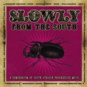 Various Artists (concept Albums & Themed Compilations) - Slowly... From The South - A Compendium Of South African Progressive Music CD (album) cover
