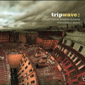 Various Artists (concept Albums & Themed Compilations) - Tripwave 2 - Collection Of Modern Russian Psychedelic Music CD (album) cover