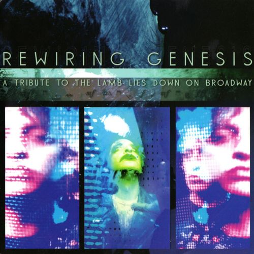 VARIOUS ARTISTS (TRIBUTES) - Rewiring Genesis: A Tribute To The Lamb Lies Down On Broadway CD album cover