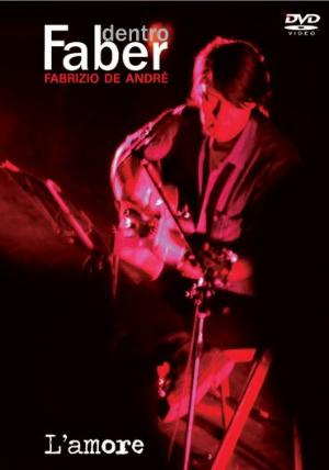 Fabrizio De Andre - Dentro Faber Vol.1 - L'amore CD (album) cover